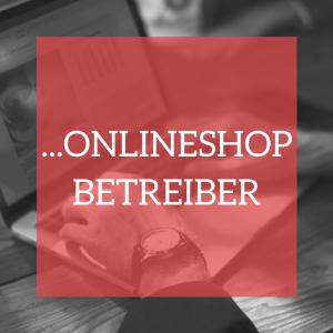 Informationen für Onlineshop Betreiber